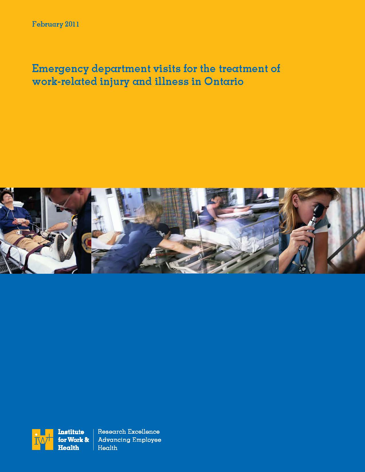 Emergency Department Visits For The Treatment Of Work Related Injury And Illness In Ontario