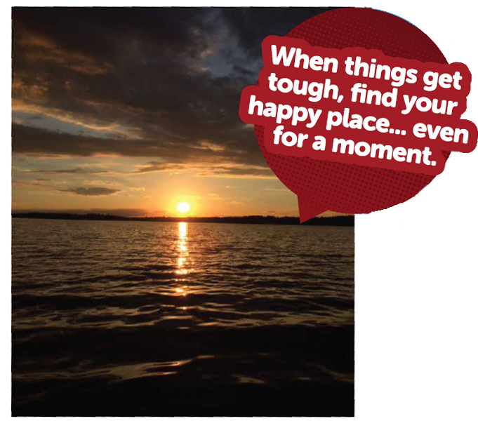 "photo of sunset with caption that reads: ""When things get tough, find your happy place...even for a moment"""