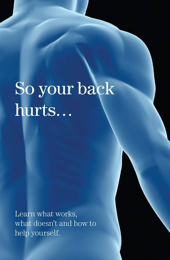Front cover of So Your Back Hurts booklet, showing a blue-tinted close-up of a bare back